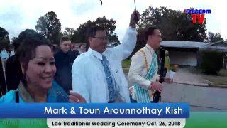 Mark & Toun Arounnothay Kish. Lao Traditional Wedding Ceremony Oct. 26, 2018