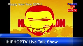 iHipHopTV LIVE Talk Show on iFreedomTV EP:23 On-Air January 4, 2020